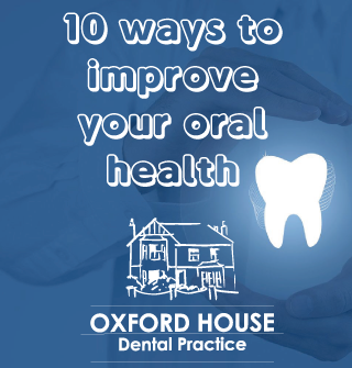 10 Ways to Improve your Oral Health